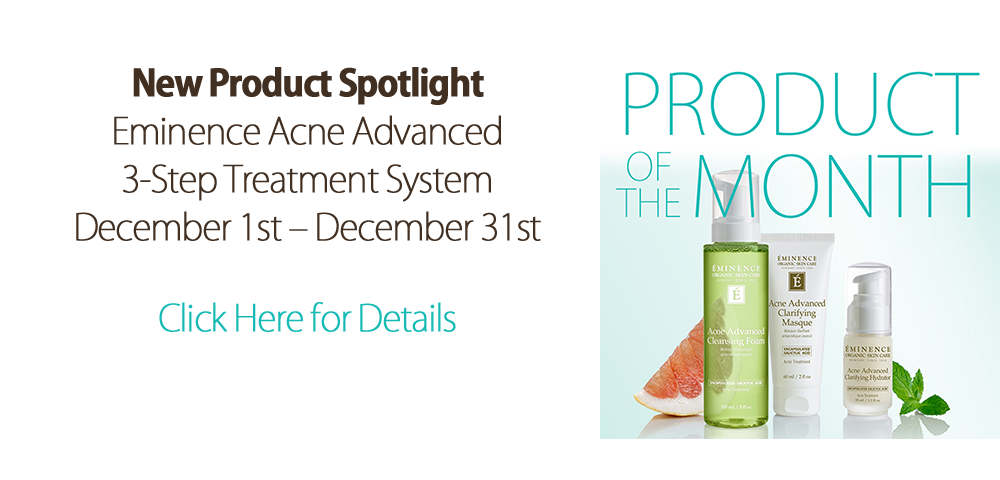 Eminence Acne Kit Product of the month